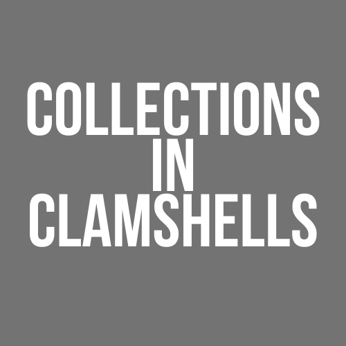 Collections in Clamshells